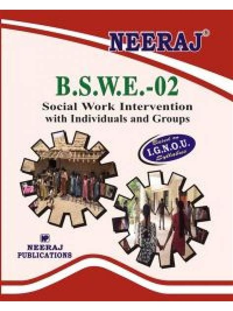 Is Msw And Mba A Combination by Ignou Bswe 2 Social Work Individuals Groups In
