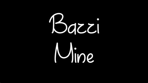 bazzi album cover bazzi mine lyrics youtube