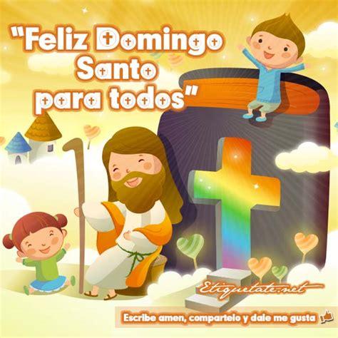 Imagenes Feliz Domingo Santo | tarjetas e im 225 genes de fel 237 z domingo de pascua o de