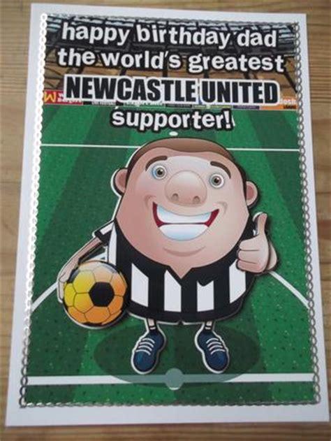 Newcastle Birthday Card Newcastle United Football Club Happy Birthday Dad