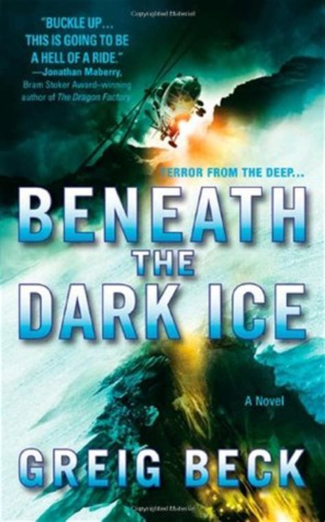 the darkness beneath books beneath the alex 1 by greig beck