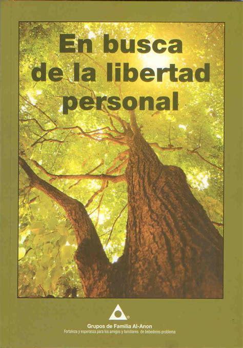 libro sobre la libertad spanish ayuda a los familiares de alcoh 243 licos al anon intranet