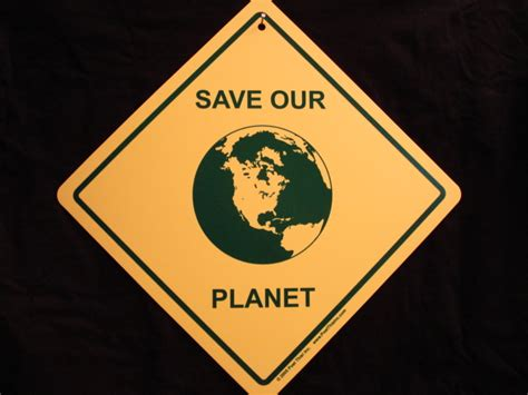 Save Our Planet save our planet quotes quotesgram