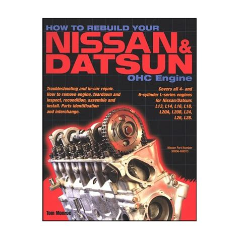 nissan 260z engine how to rebuild your nissan datsun ohc engine manual