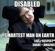Disabled Meme - 1000 images about fummmy on pinterest stephen