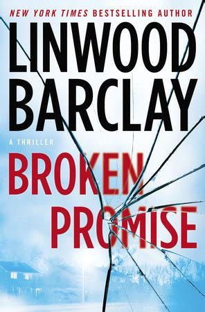 broken promise promise falls trilogy 1 by linwood barclay reviews discussion bookclubs