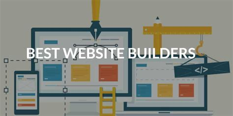 best website builder which website builder is best for your site updated jul