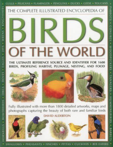 the complete illustrated world encyclopedia of insects a history and identification guide to beetles flies bees wasps mayflies mantids earwigs ants and many more books the complete illustrated encyclopedia of birds of the