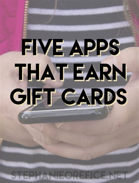 Earning Gift Cards - five apps that earn gift cards stephanieorefice net