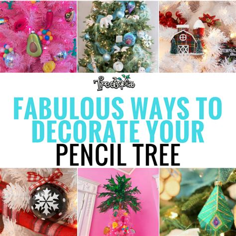 ways to decorate a tree ways to decorate your pencil tree