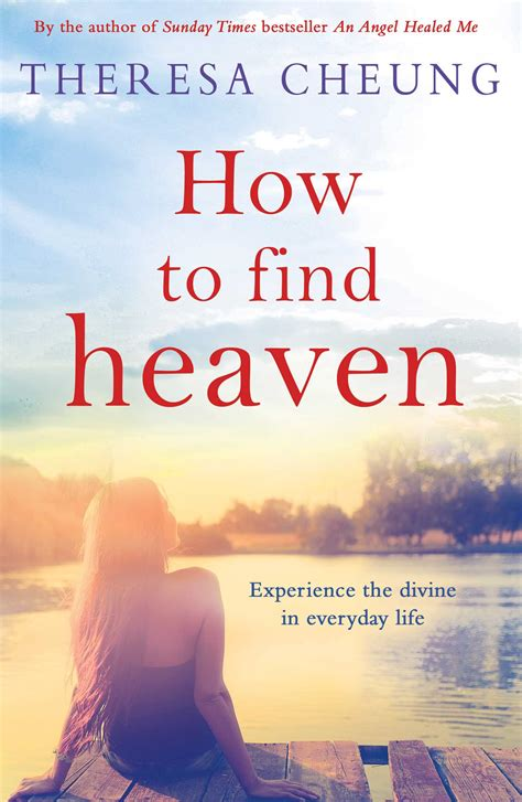heaven books how to find heaven book by theresa cheung official
