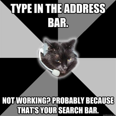 Address Bar Search Not Working Type In The Address Bar Not Working Probably Because That S Your Search Bar Tech