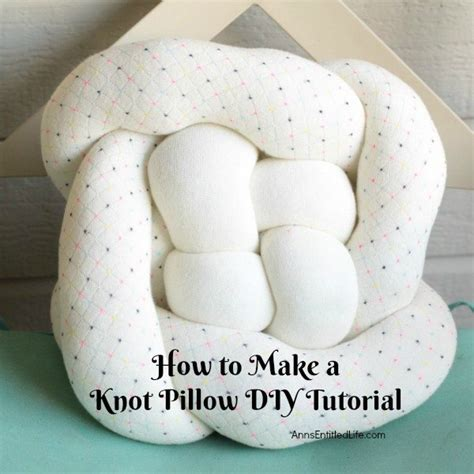 diy knot pillow knot pillow diy tutorial hometalk