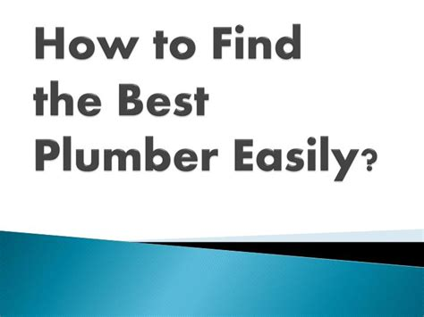 How To Find A Plumber Ppt Easy Way To Find The Best Plumber In Surrey