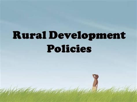 Mba In Rural Management In India by Rural Development Policies India Authorstream