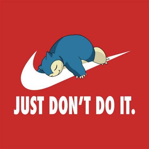 Don T Do It T Shirt just don t do it white t shirt pok 233 mon