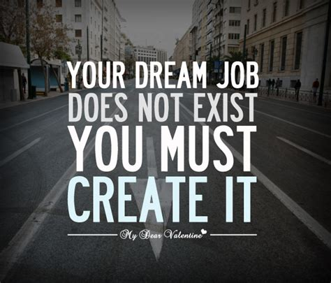 design your dream job quotes about loving your job quotesgram