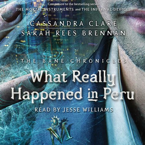 the bane chronicles audiobook on what really happened in peru audiobook by clare