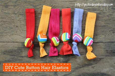 Put Buttons Everywhere With Mycoolbuttoncom by Diy Button Hair Elastics Yesterday On Tuesday