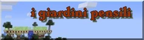i giardini pensili di babilonia versione i giardini pensili