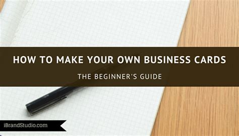 how to make my own cards how to make your own business cards beginner s guide