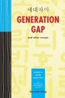 Generation Gap Essays by Generation Gap And Other Essays Cheng Tsui