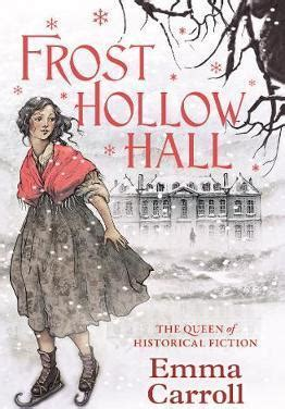 frost hollow hall 0571295444 frost hollow hall emma carroll 9780571295449