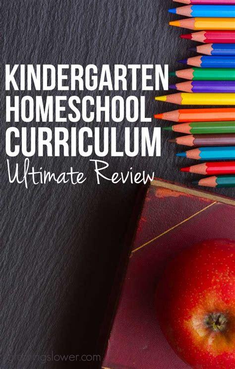 the best homeschool curriculum kindergarten homeschool curriculum ultimate review