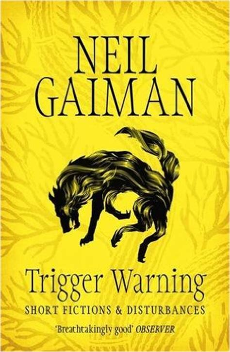 neil gaiman neil s work books trigger warning short fictions and disturbances