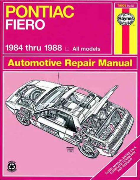 pontiac fiero 1984 1988 haynes service repair manual sagin workshop car manuals repair books