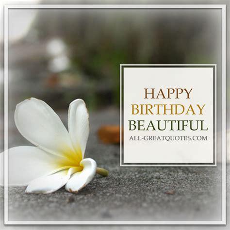 Beautiful Happy Birthday Quotes Beautiful Happy Birthday Images Www Imgkid Com The