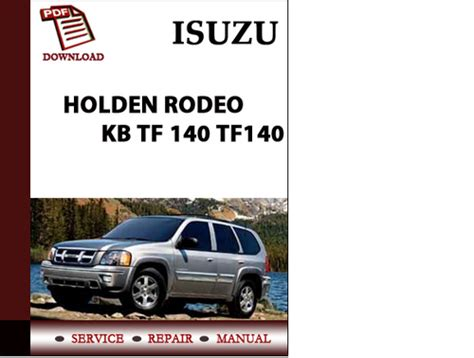 repair user isuzu rodeo 1999 manual pdf isuzu holden rodeo kb tf 140 tf140 workshop service repair manual p