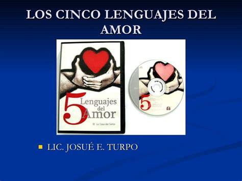 los 5 lenguajes del los cinco lenguajes del amor