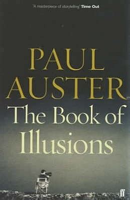 the book of illusions the book of illusions by paul auster reviews discussion