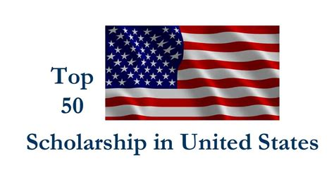 Mba Scholarship In United States by Top 50 Scholarship In Usa Scholarshipin