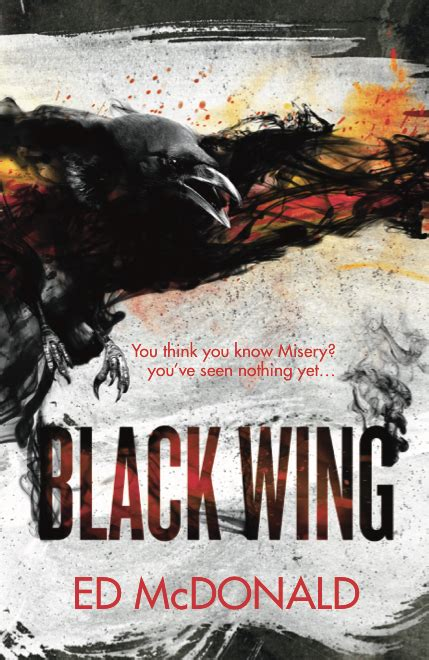 blackwing the ravens mark blackwing by ed mcdonald uk cover reveal 171 fantasy faction