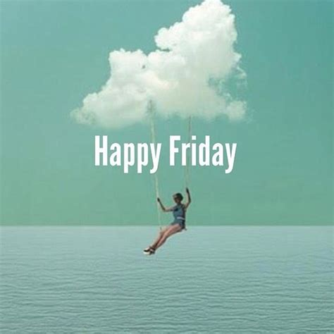 Happy Friday 2 by Happy Friday Quotes Sayings Happy Friday Picture Quotes
