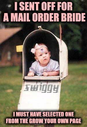 Mail Order Bride Meme - mail imgflip