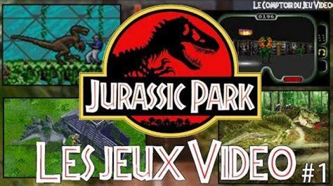 le comptoir du jeu les jeux vid 233 o jurassic park partie 1 rage edition