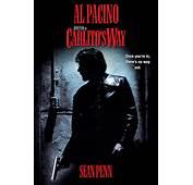 Carlitos Way 1993  Posters — The Movie Database TMDb