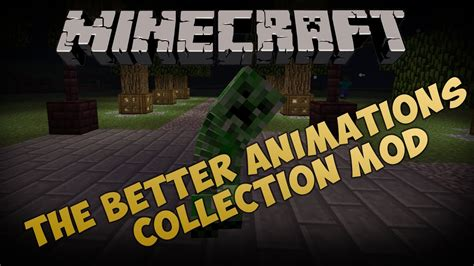 minecraft better animations mod minecraft mods the better animations collection mod