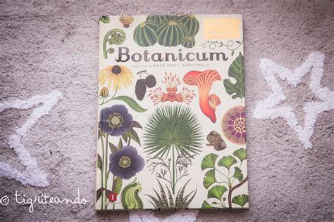 libro botanicum 10 libros de conocimiento para peques tigriteando