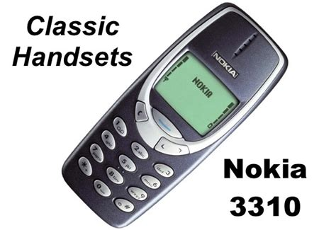 Nokia 3310 Classic classic handsets the nokia 3310 the greatest mobile