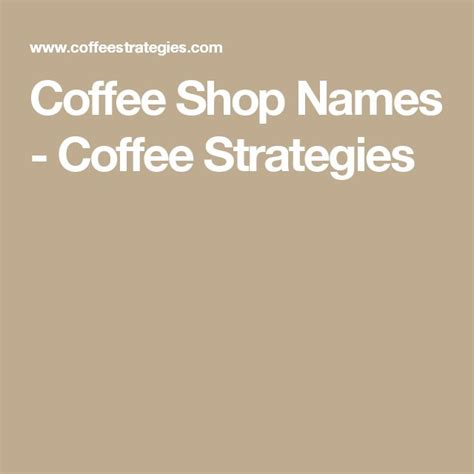 coffee names 17 best ideas about coffee shop names on office walls cafe design and