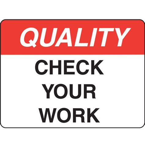 check your quality check your work