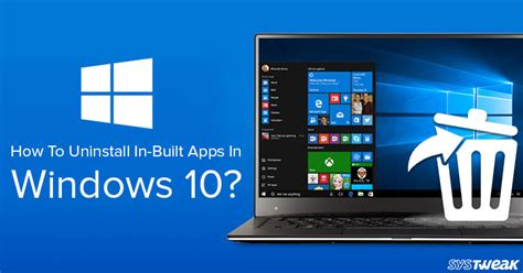 install windows 10 built in apps how to uninstall in built apps in windows 10