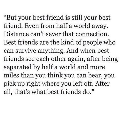 is one still the best 25 best best friend quotes on best friend