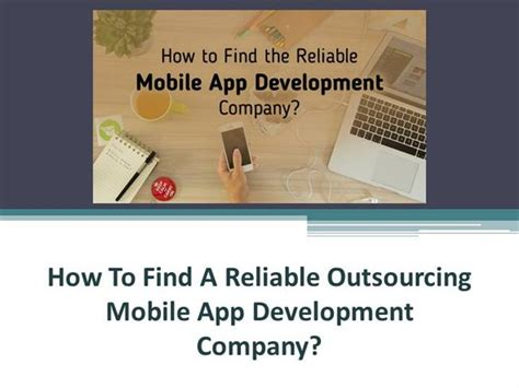 How To Outsource Applications How To Find A Reliable Outsourcing Mobile App Development