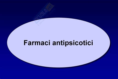 farmacologia antipsicotici dispense