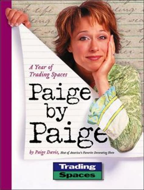 paige from trading spaces paige by paige a year of trading spaces by paige davis